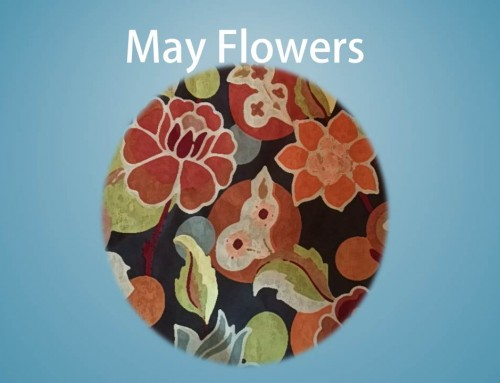 May Flowers – Monday's Peek at a Project