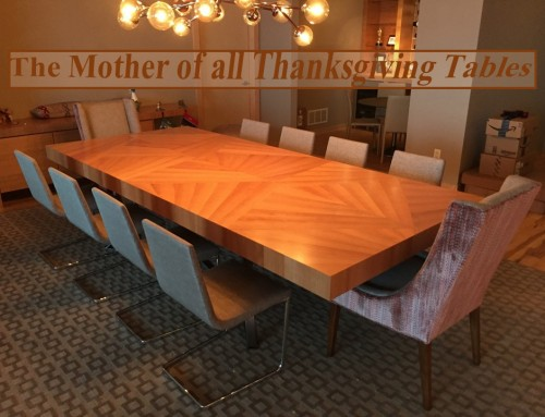 Peek at a Project: the Mother of all Thanksgiving Tables
