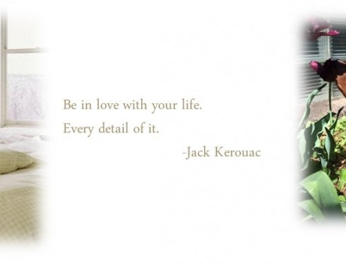 Be In Love With Your Life-According to LiLu