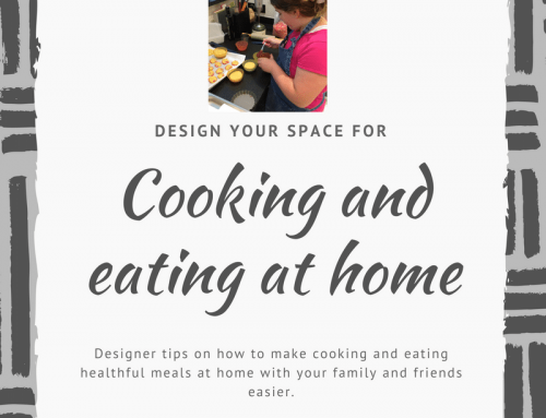 Eating and Cooking at Home-4 Design Tips to Help-According to LiLu