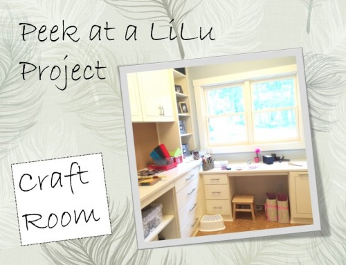 Craft Room Design – Peek at a LiLu Project