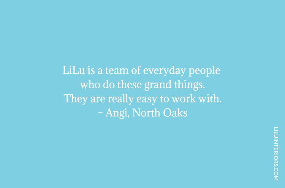 LiLu is a team of everday people who do these grand things. They are really easy to work with.