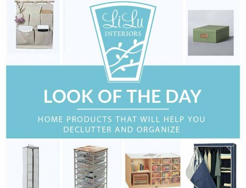 LiLu Interiors' Look of the Day: Home Products that will Help you Declutter and Organize