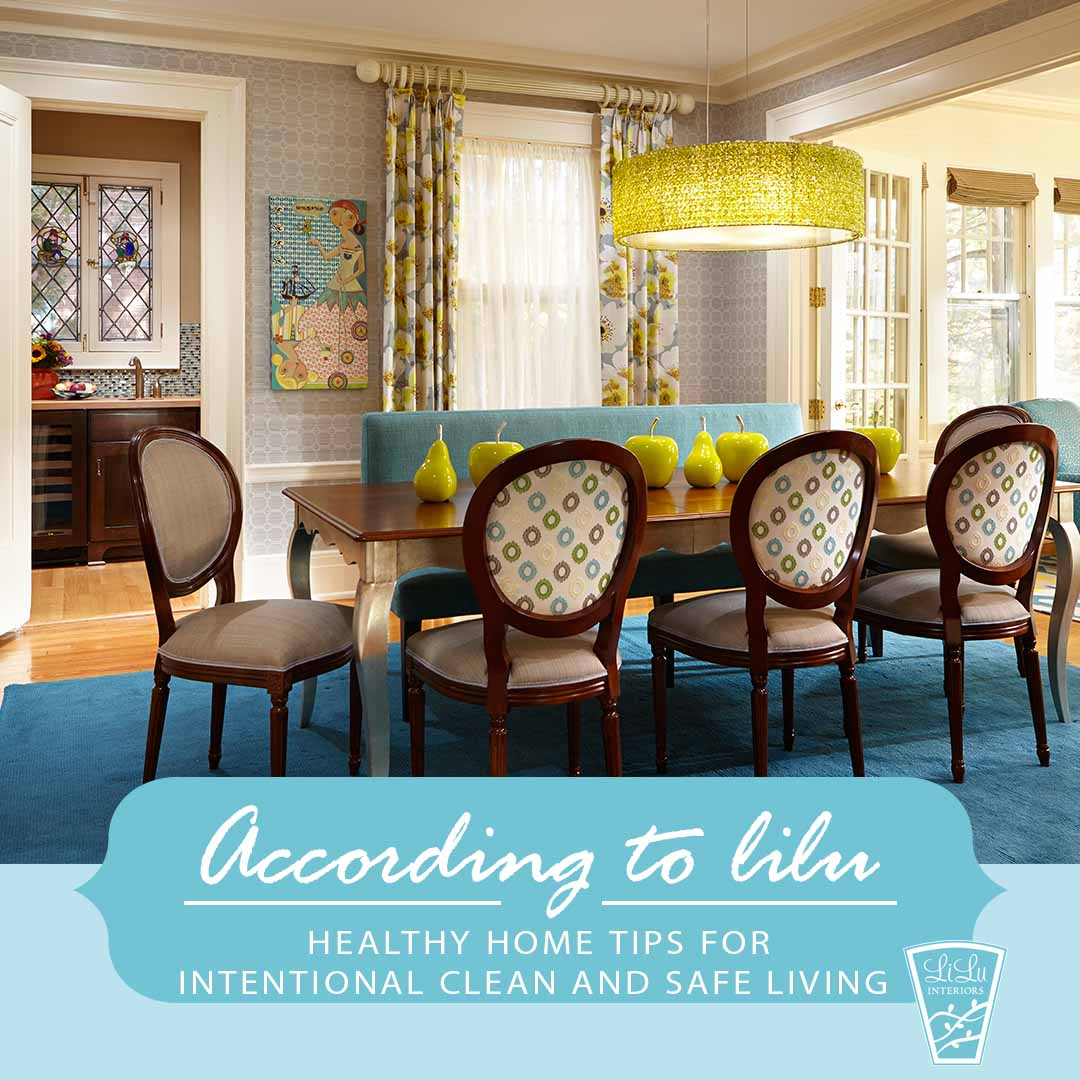 Healthy-Home-Tips-for-Intentional-and-Safe-Living-Minneapolis-Interior-designer.jpeg