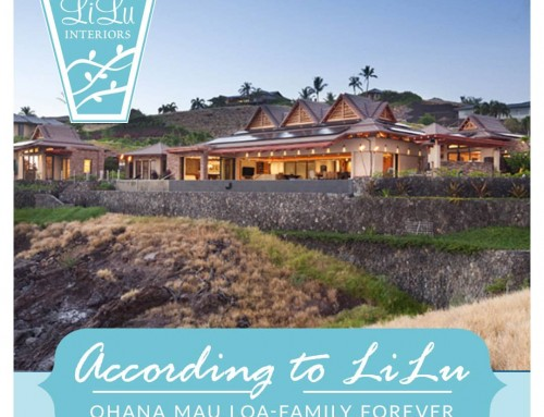 Family Forever Home-Ohana Mau Loa-According to LiLu Interiors