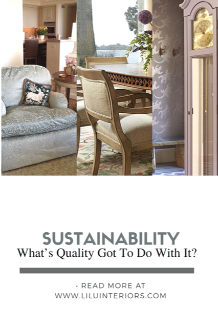 sustainability-whats-quality-got-to-do-with-it-interior-designer-minneapolis.jpg