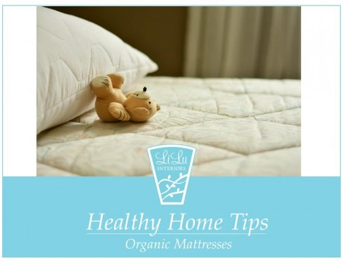 Healthy Home Tips – Organic Mattresses