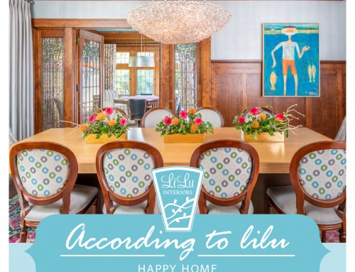 Happy Home -According to LiLu Interiors