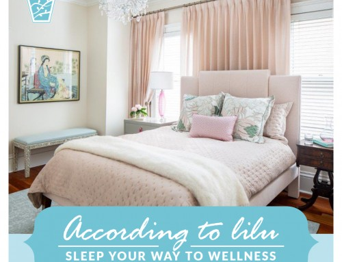 How Interior Design Can Help You Sleep Your Way To Wellness-According to LiLu