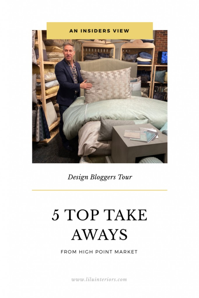 Five Top Take Aways from High Point Market #interiordesign #interiortrends #HPMKT #interiordecorating #furniture #petbeds