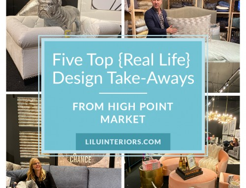 Five Top Take Aways From High Point Market-According to LiLu