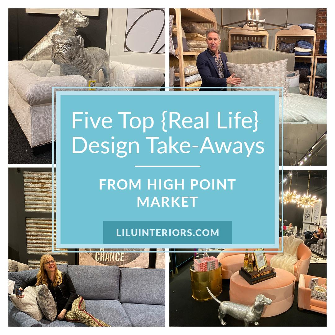 Five Top Take Aways from High Point Market #interiordesign #interiortrends #HPMKT #interiordecorating