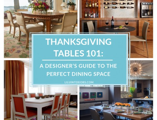 Thanksgiving Tables 101: A Designer's Guide to the Perfect Dining Entertaining Space