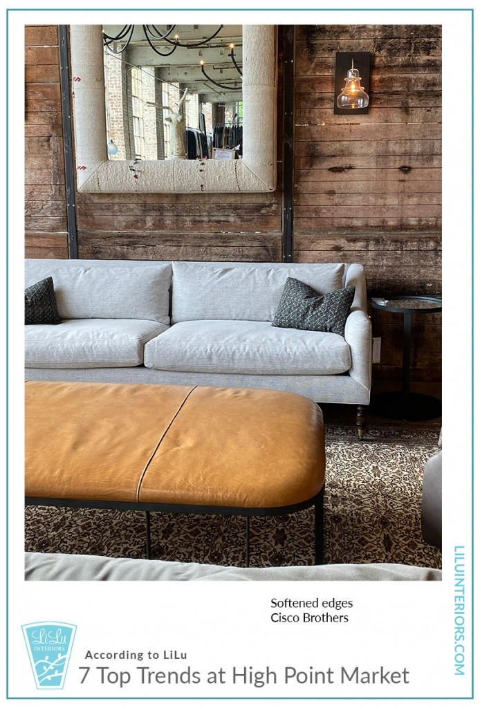 Top Trends at High Point Market - Soft Edges CLICK TO READ #interiordesign #interiortrends #hpmkt