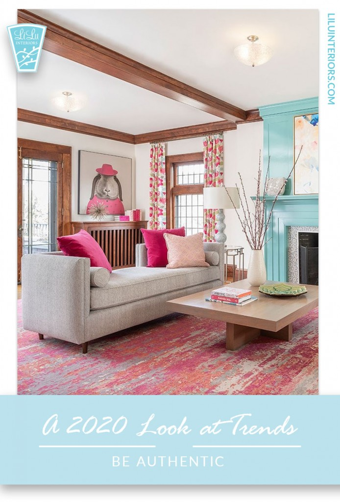 Interior design trends for 2020 and the new decade include being authentic and creating your own style at home #interiordesign #interiordesigntrends #interiordesignideas #homedesign #authentic #authenticliving