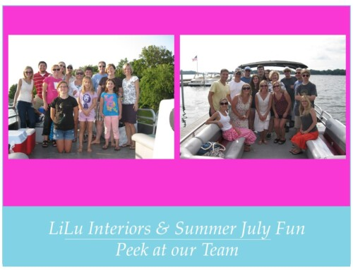 LiLu Interiors & Summer July Fun – Peek at our Team